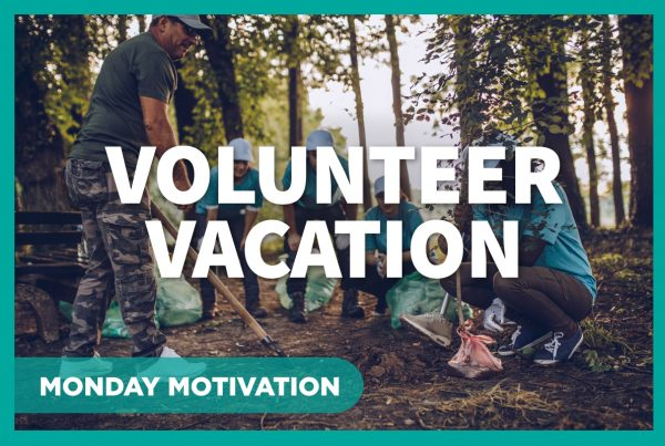 Monday Motivation - Voluntourism 101